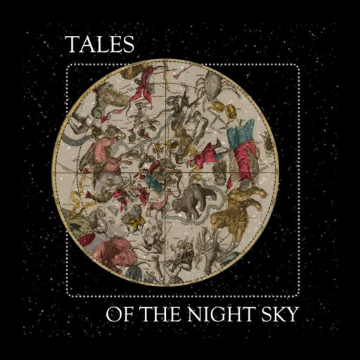 Cover art for podcast Tales of the Night Sky | Greek & Roman Star Myths