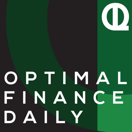 Cover art for podcast Optimal Finance Daily