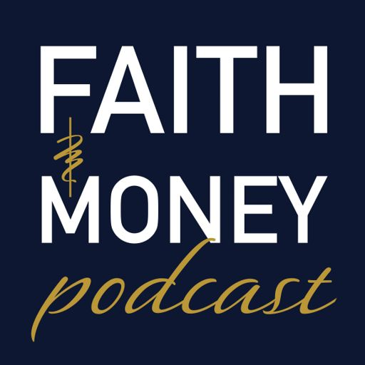 Cover art for podcast Faith and Money