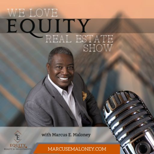 Cover art for podcast We Love Equity Real Estate Show