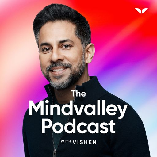 Cover art for podcast The Mindvalley Podcast with Vishen