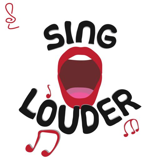 Cover art for podcast Sing LOUDER