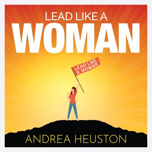Cover art for podcast Lead Like a Woman