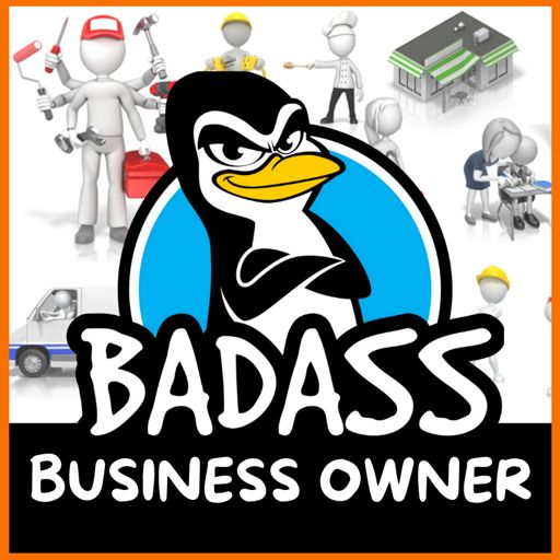 Cover art for podcast Badass Business Owners:  Tips for Small Businesses Serving their Communities