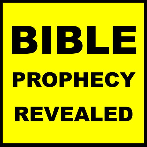 Cover art for podcast Bible Prophecy Revealed