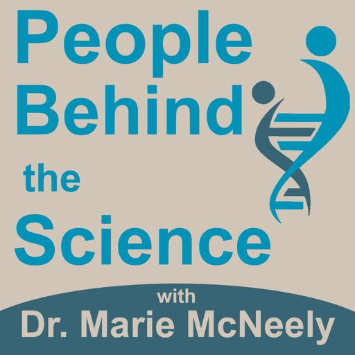 Cover art for podcast People Behind the Science Podcast - Stories from Scientists about Science, Life, Research, and Science Careers