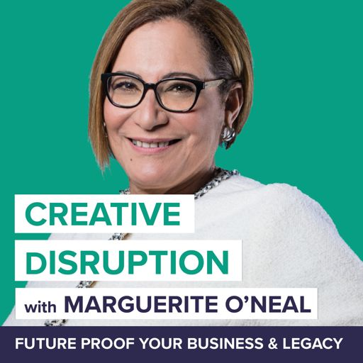 Cover art for podcast Creative Disruption with Marguerite O'Neal