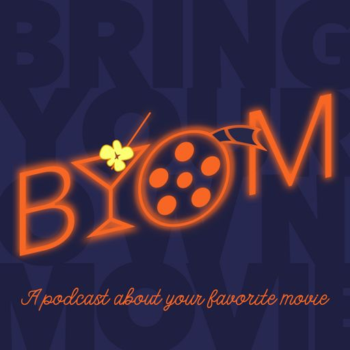 Cover art for podcast Bring Your Own Movie