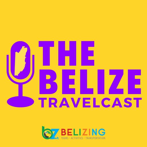 Cover art for podcast Belize Travelcast