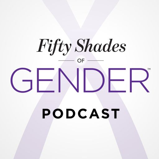Cover art for podcast Fifty Shades of Gender