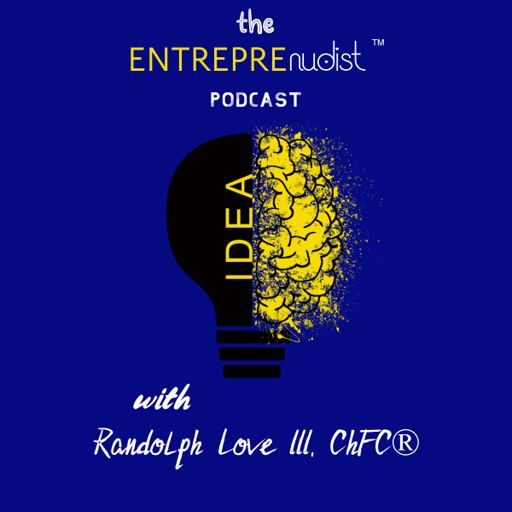 Cover art for podcast The Entreprenudist Podcast: The Place To Hear Real Entrepreneurs & Business Owners Bare It All