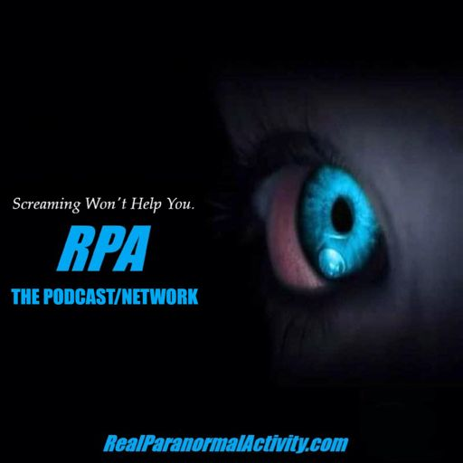 Cover art for podcast REAL PARANORMAL ACTIVITY - THE PODCAST/NETWORK