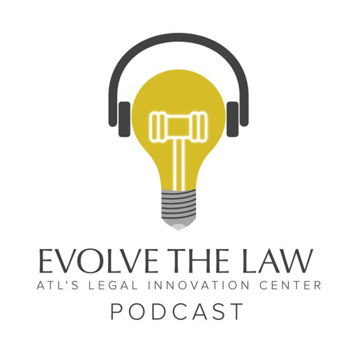 Cover art for podcast Evolve the Law Podcast - A Catalyst For Legal Innovation