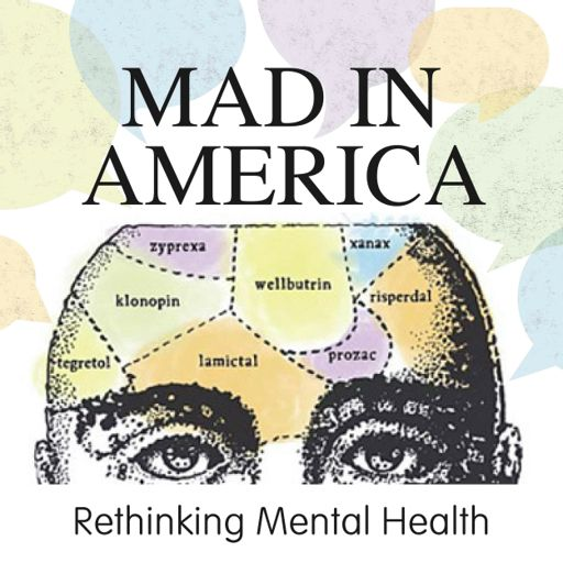 Cover art for podcast Mad in America: Rethinking Mental Health