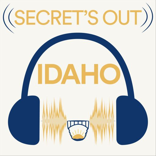 Cover art for podcast Secret's Out Idaho