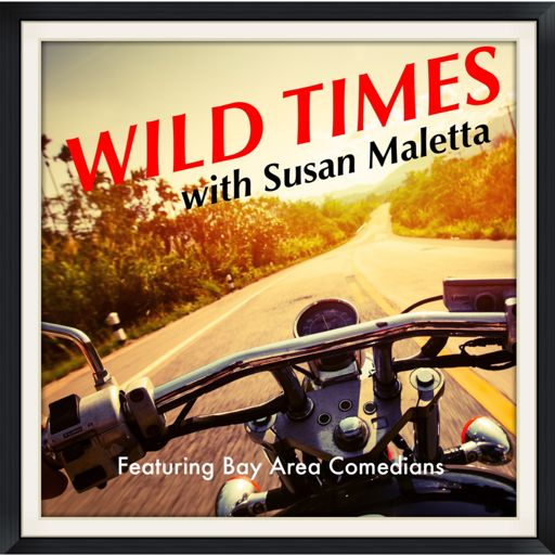 Cover art for podcast Wild Times with Susan Maletta