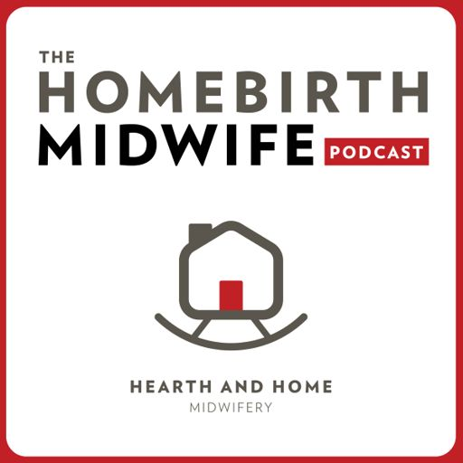 Cover art for podcast The Homebirth Midwife Podcast