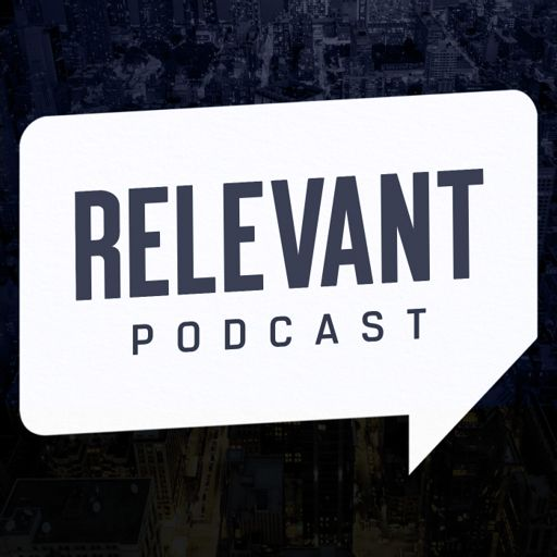 Cover art for podcast The RELEVANT Podcast