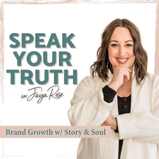 Cover art for podcast Speak Your Truth with Jaya Rose