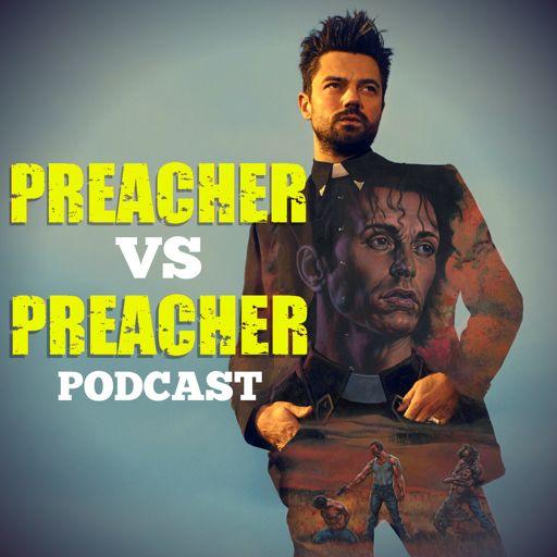 Cover art for podcast Preacher Vs Preacher: A Comparison Companion