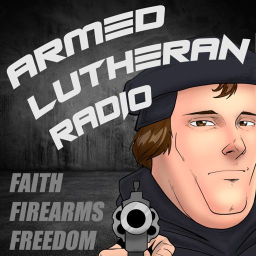 Cover art for podcast Armed Lutheran Radio