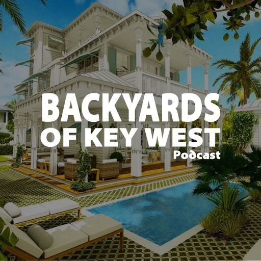 Cover art for podcast Backyards of Key West Podcast with Mark Baratto