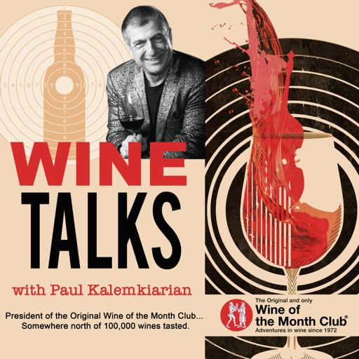 Cover art for podcast Wine Talks with Paul Kalemkiarian