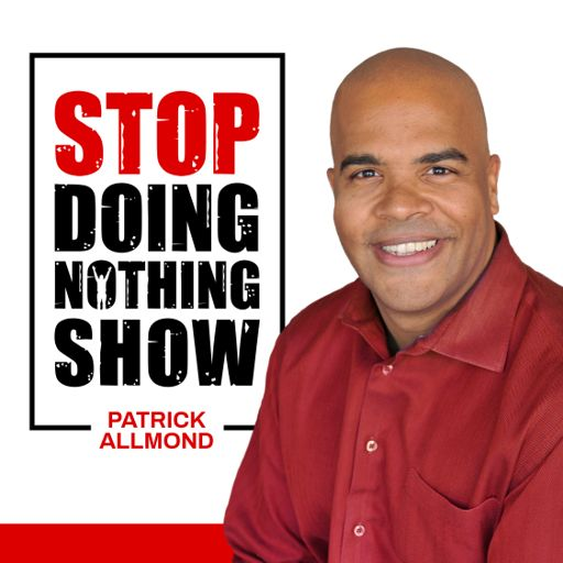 Cover art for podcast StopDoingNothing Life High Achiever Show