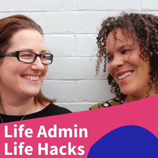 Cover art for podcast Life Admin Life Hacks