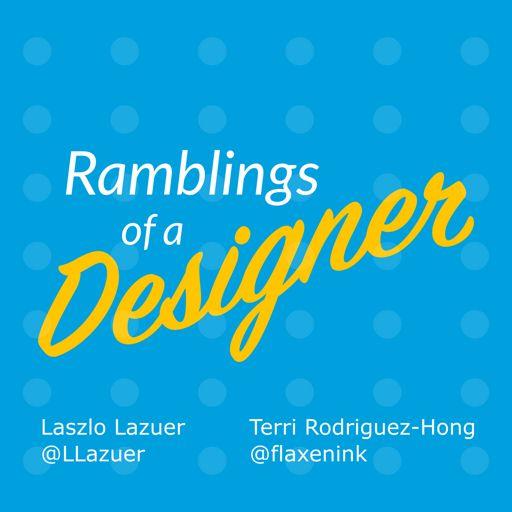 Cover art for podcast Ramblings of a Designer podcast