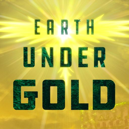 Cover art for podcast Earth under Gold