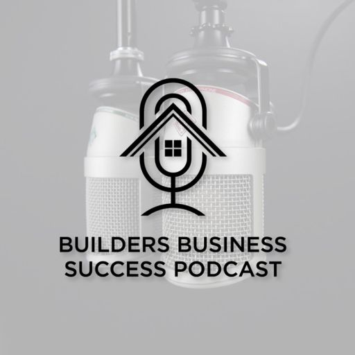 Cover art for podcast Builders Business Success Podcast