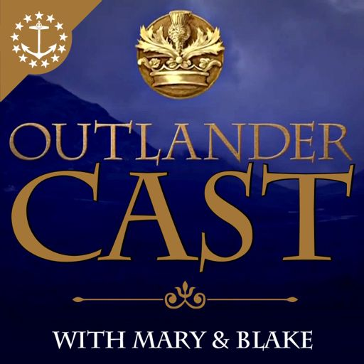 Cover art for podcast Outlander Cast: The Outlander Podcast With Mary & Blake