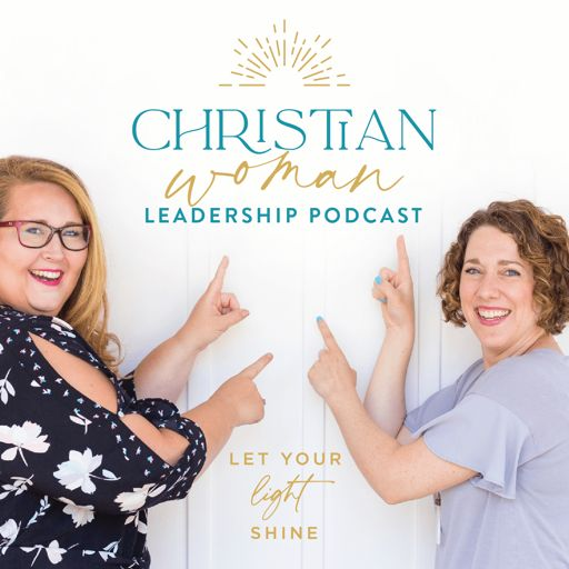 Cover art for podcast Christian Woman Leadership Podcast