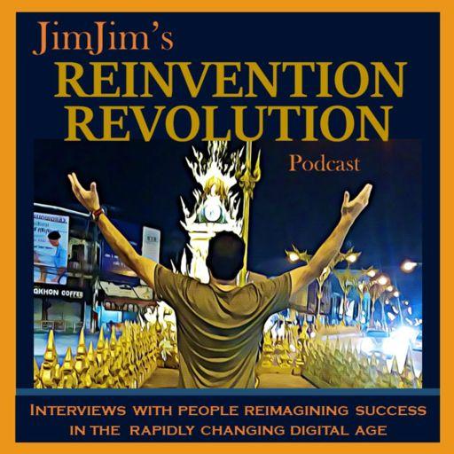 Cover art for podcast JimJim's Reinvention Revolution Podcast