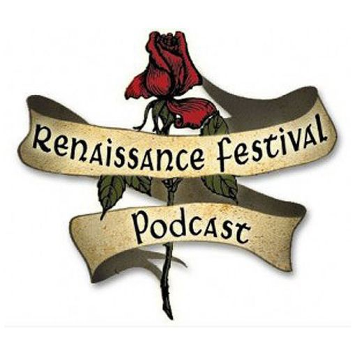 Cover art for podcast Renaissance Festival Podcast