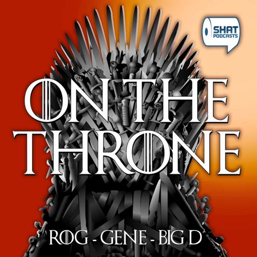Cover art for podcast Game of Thrones: On the Throne Podcast