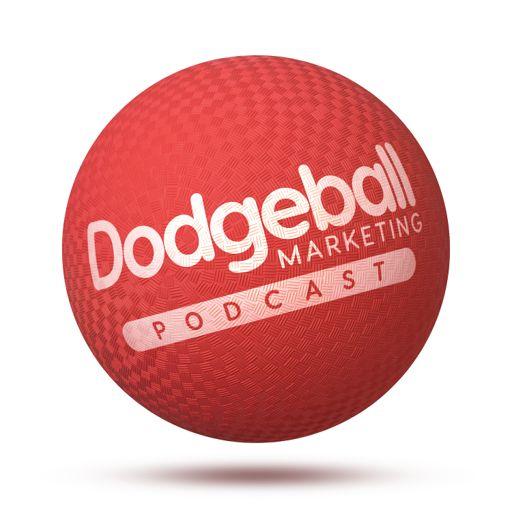 Cover art for podcast Dodgeball Marketing Podcast