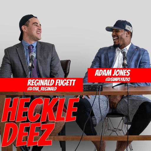 Cover art for podcast Adam Jones Heckles Deez with Reggie