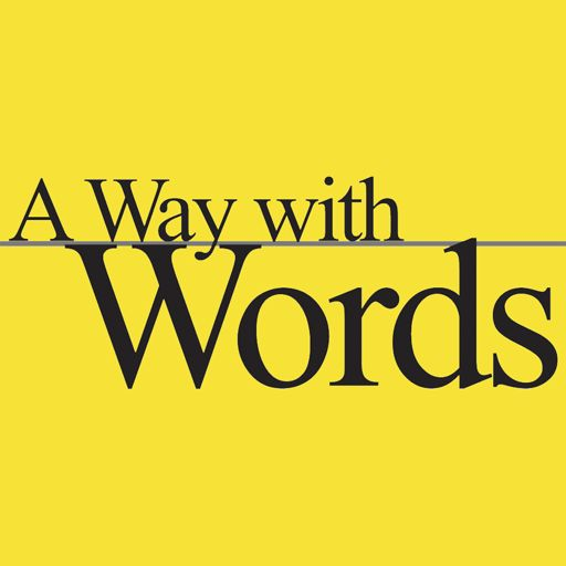 Cover art for podcast A Way with Words: language, linguistics, and callers from all over