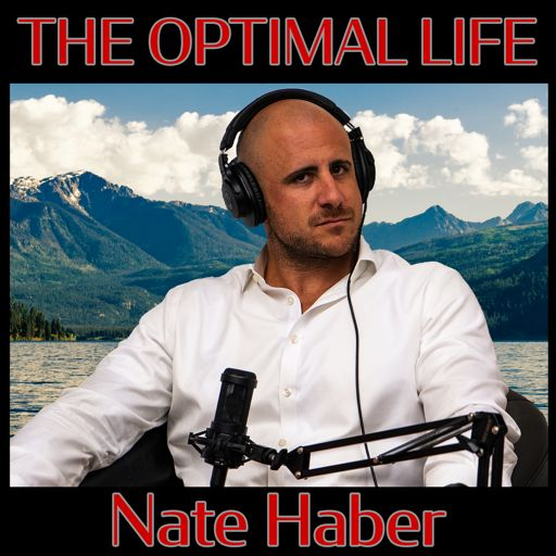 Cover art for podcast The Optimal Life with Nate Haber