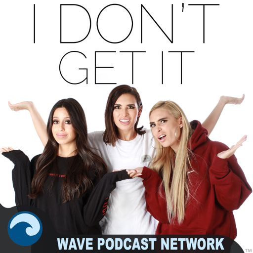 Cover art for podcast I Don't Get It