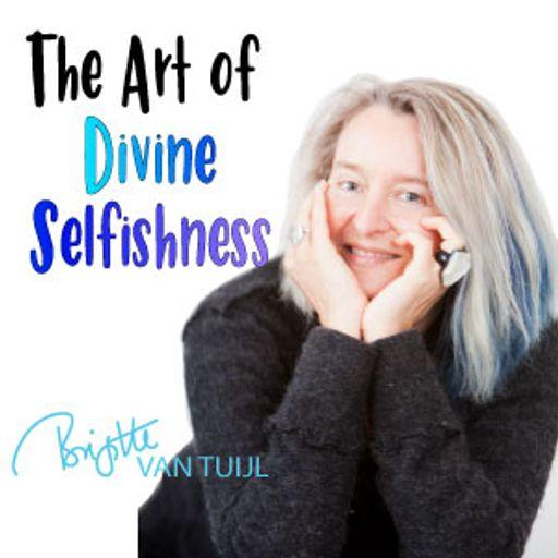 Cover art for podcast The Art of Divine Selfishness Podcast