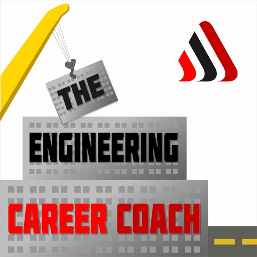 Cover art for podcast The Engineering Career Coach Podcast