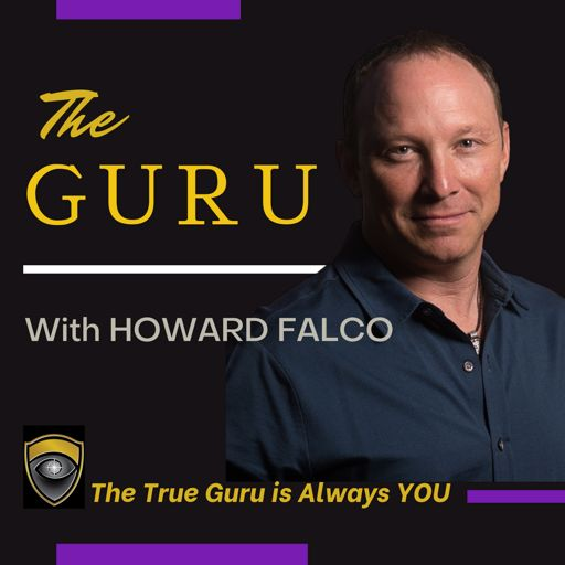 Cover art for podcast THE GURU With Howard Falco
