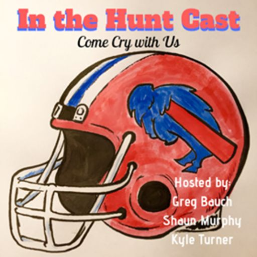 Cover art for podcast In the Hunt: A Buffalo Bills Podcast
