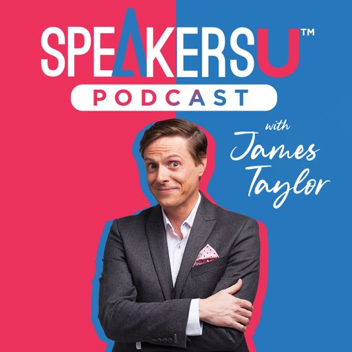 Cover art for podcast SpeakersU Podcast with James Taylor