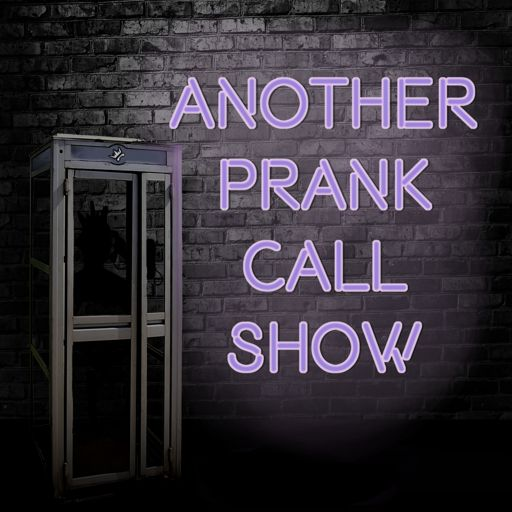 Cover art for podcast Another Prank Call Show