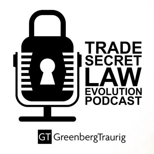 Cover art for podcast Trade Secret Law Evolution Podcast