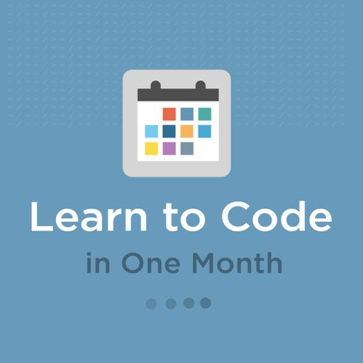 Cover art for podcast Learn to Code in One Month